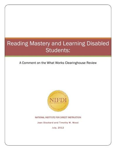 Reading Mastery and students with learning disabilities: A comment on the What Works Clearinghouse review (July, 2012)