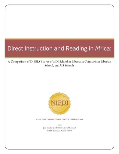 2010-1: Direct Instruction and Reading in Africa: A Comparison of DIBELS Scores of a DI School in Liberia, a Comparison Liberian School, and US Schools