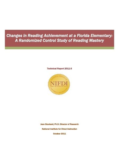 2011-3: Changes in Reading Achievement at a Florida Elementary: A Randomized Control Study of Reading Mastery