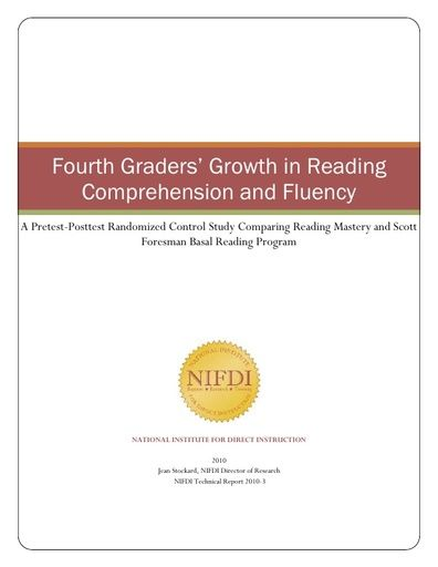 2010-3: Fourth Graders' Growth in Reading Comprehension and Fluency: A Pretest-Posttest Randomized Control Study Comparing Reading Mastery and Scott Foresman Basal Reading Program