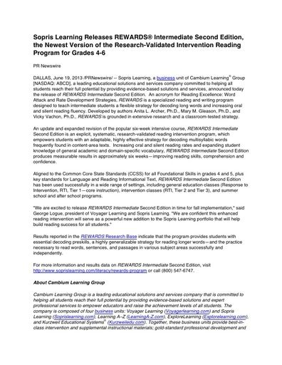 Sopris Learning Releases REWARDS® Intermediate Second Edition, the Newest Version of the Research-Validated Intervention Reading Program for Grades 4-6 (PRNewswire, Jun 2013)