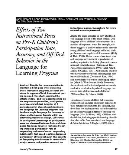 Effects of Two Instructional Paces of Pre-K Childrens Participation Rate, Behavior in the Language for Learning Program