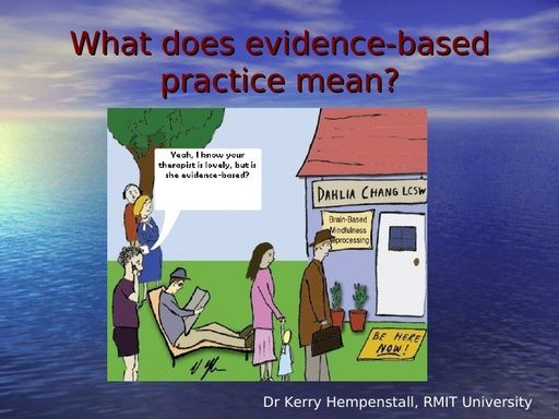 Evidence Based Practices Presentation Power Point