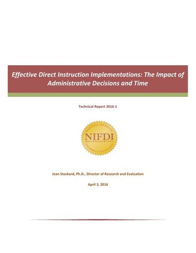 2016-1: Effective Direct Instruction Implementations: The Impact of Administrative Decisions and Time