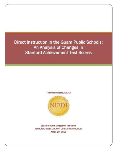 2013-2: Direct Instruction in the Guam Public Schools: An Analysis of Changes in Stanford Achievement Test Scores