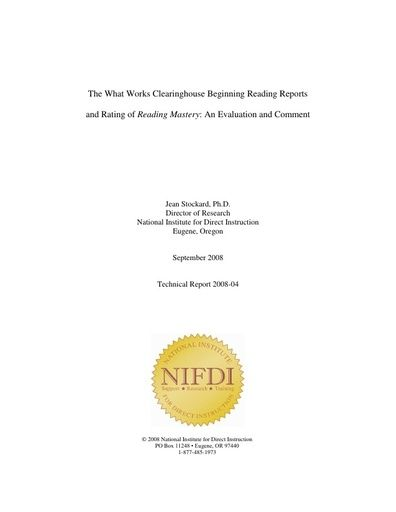 2008-4: The What Works Clearinghouse Beginning Reading Reports and Rating of Reading Mastery: An Evaluation and Comment