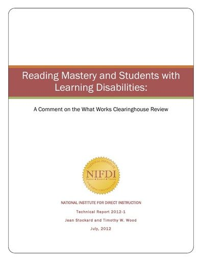 2012-1: Reading Mastery and Learning Disabled Students: A Comment on the What Works Clearinghouse Review