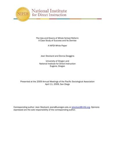 The Ups and Downs of Whole School Reform: A Case Study of Success and Its Demise, April 11, 2009