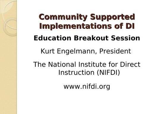 Community Supported Implementations Presentation – Dr. Kurt Engelmann 2/9/12