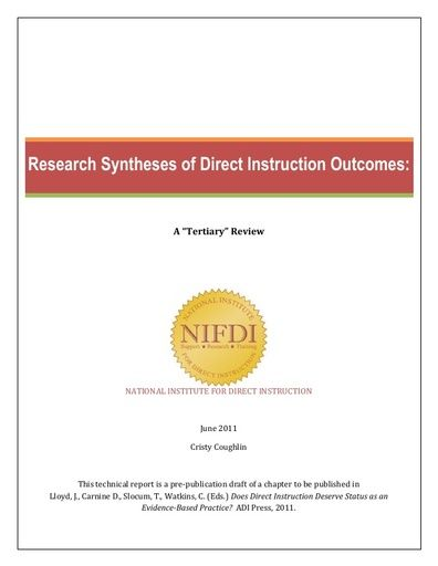 "2011-1: Research Syntheses of Direct Instruction Outcomes: A ""Tertiary"" Review"