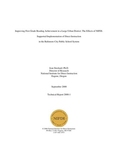 2008-1: Improving First Grade Reading Achievement in a Large Urban District: The Effects of NIFDI-Supported Implementation of Direct Instruction in the Baltimore City Public School System