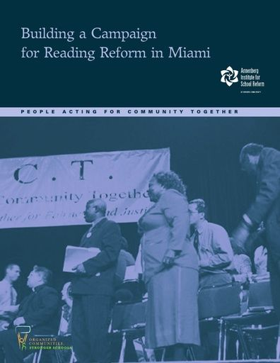 Building a Campaign for Reading Reform in Miami (Annenberg Report)