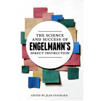 The Science and Success of Engelmann's Direct Instruction (ebook)