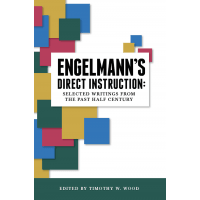 Engelmann's Direct Instruction: Selected Writings from the Past Half Century (ebook)