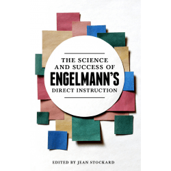The Science and Success of Engelmann's Direct Instruction
