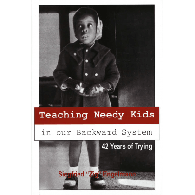 Teaching Needy Kids in Our Backward System (ebook)